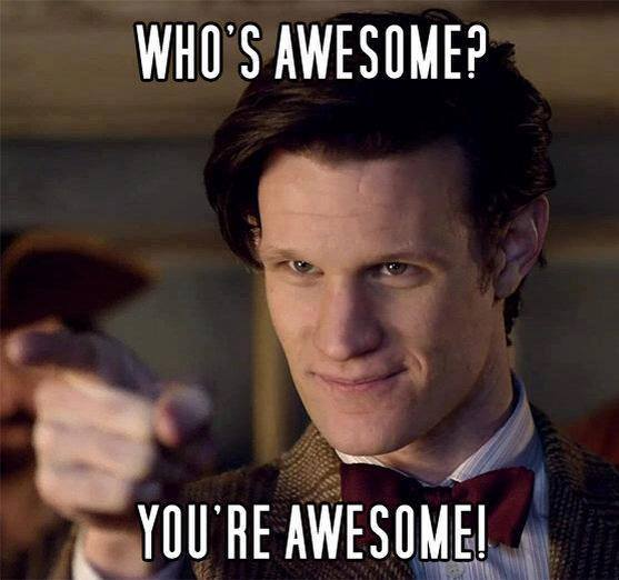 Doctor Who You're Aweseom