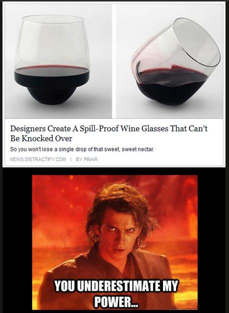You underestimate my power