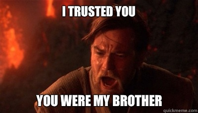 You were my brother